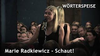Marie Radkiewicz – Schaut!