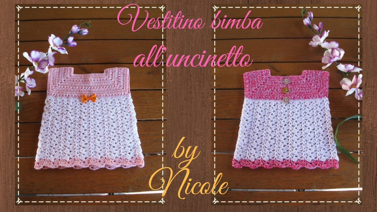 Vestitino Per Bambina Alluncinetto Crochet Baby Dress Youtube