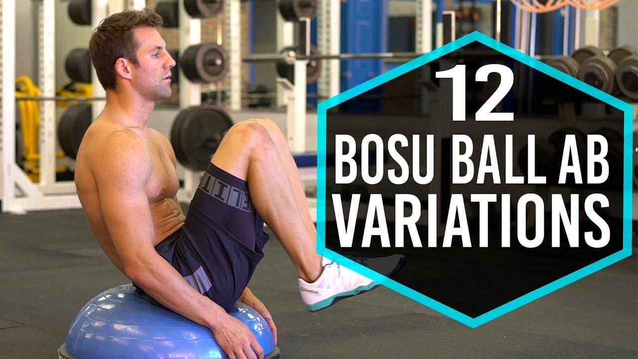 12 Bosu Ball Ab Exercise Variations - YouTube