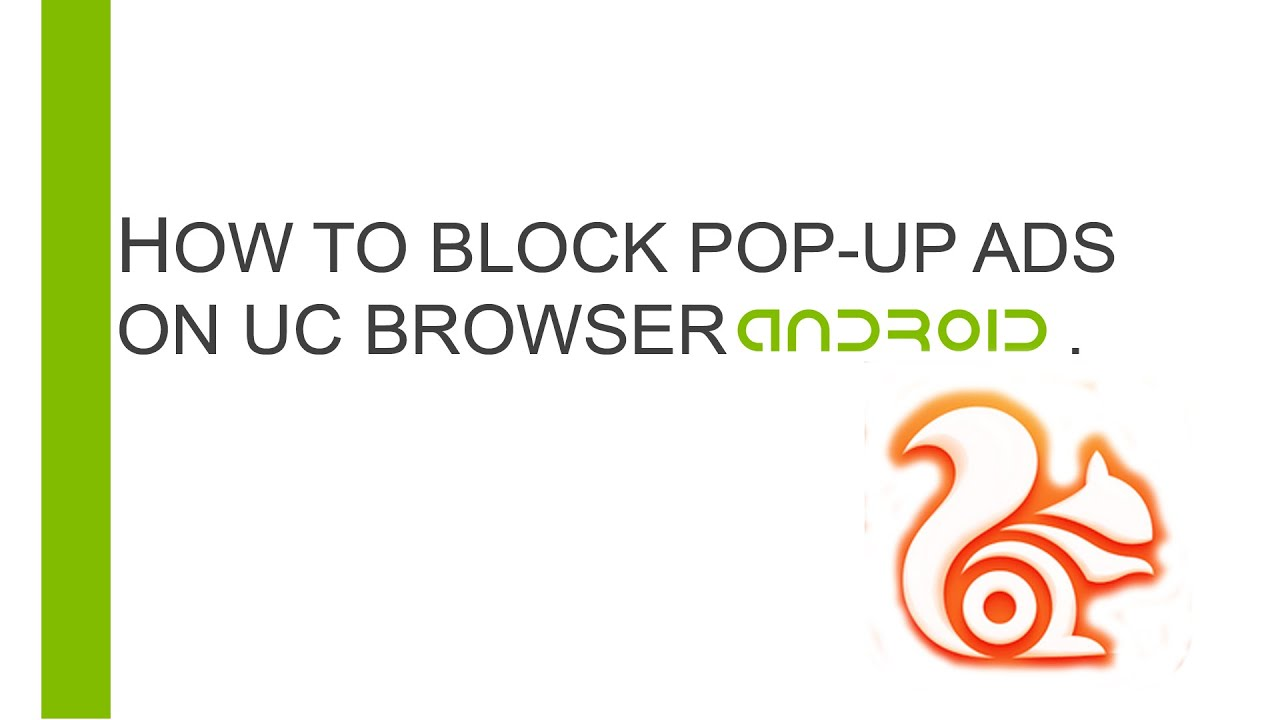 How To Block Pop Up Ads On Uc Browser Android