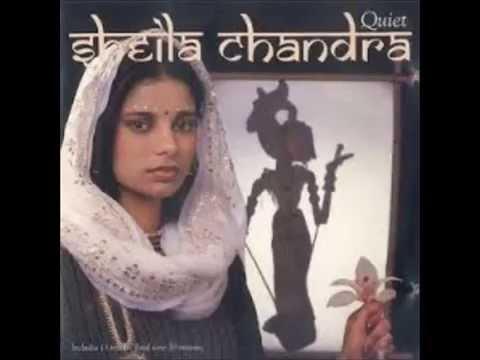 Sheila Chandra Quiet 1 music