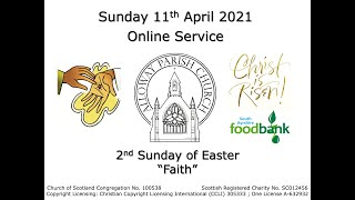 Alloway Parish Church Online Service - 2nd Sunday of Easter, 11th April 2021
