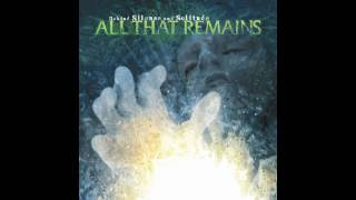 Watch All That Remains Follow video