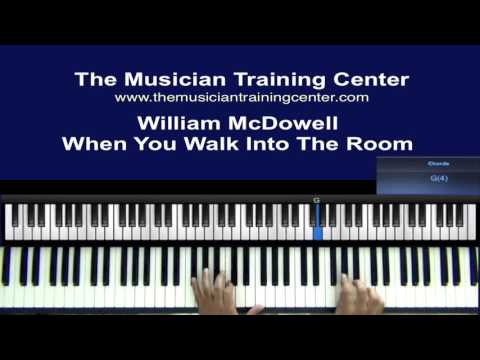 "How to Play ""When You Walk Into The Room"" by William McDowell"