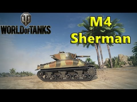 World of Tanks - M4 Sherman Guide & Review + Gun Selection
