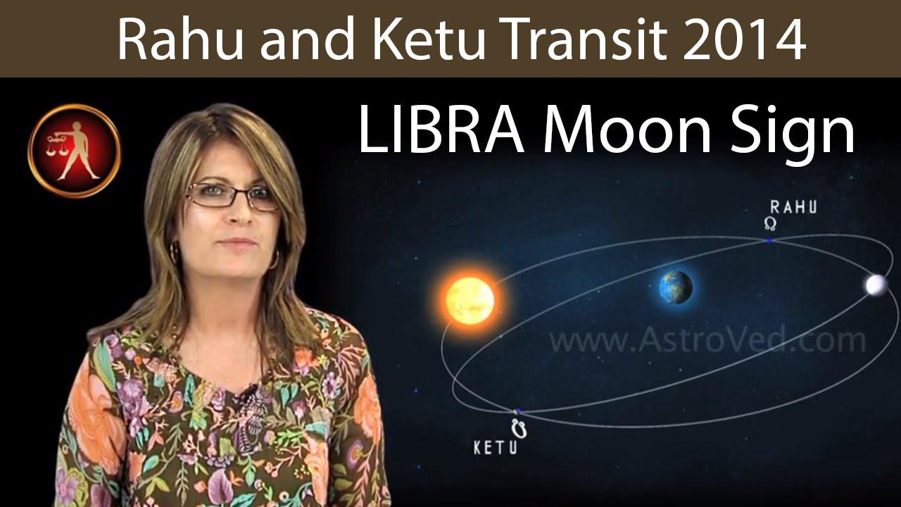 Rahu ketu transit predictions for libra moon sign 2014 2015