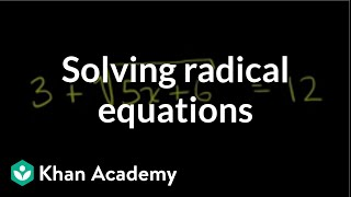 Solving radical equations | Exponent expressions and equations | Algebra I | Khan Academy