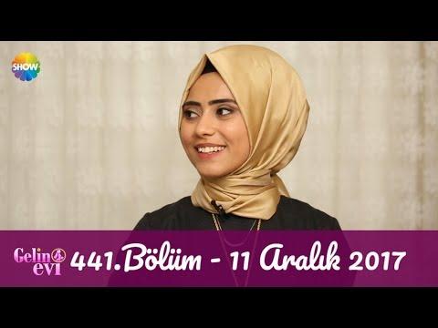 Gelin Evi 441.Bölüm | 11 Aralık 2017