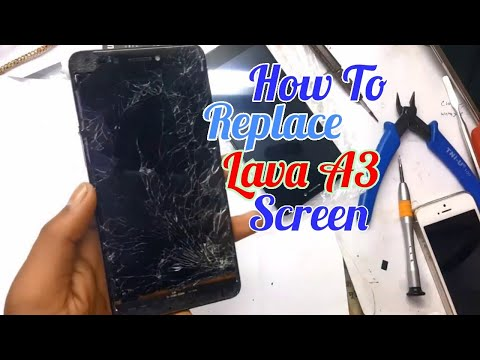 How To Replace Lava A3 Mobile LCD Screen Dessamble Guide