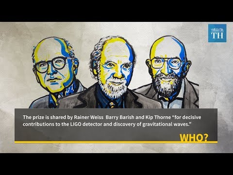 The Hindu Explains: 2017 Nobel prize for Physics