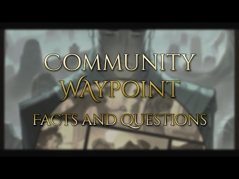 Community Waypoint: The First of Many - Facts and Questions