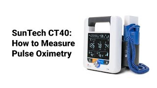 SunTech CT40:  How to Measure Pulse Oximetry (8 of 9)