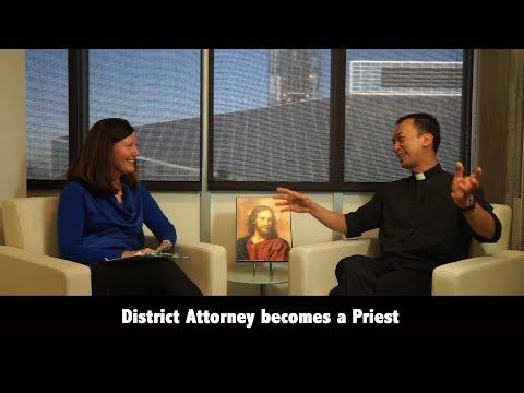 Fr. Quan Tran - District Attorney Becomes a Priest