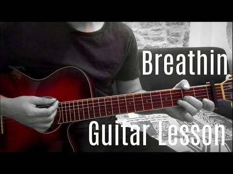 Ariana Grande - Breathin| Guitar Lesson (Tutorial) | Easy How To Play (Chords)