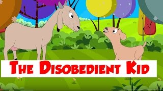 The Disobedient Kid - Children Moral Story - Animal &amp Bird Stories - Bedtime Story for ...