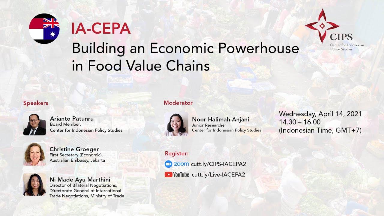 Siaran Pers | IA-CEPA: Peluang Indonesia Masuk Food Value Chain Lewat Economic Powerhouse