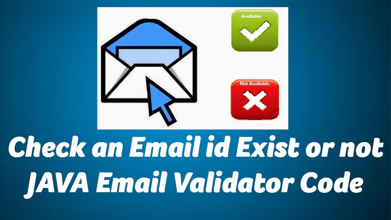 Check An Email Exist Using Java Java Email Verification And