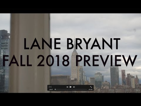 Lane Bryant Fall 2018 Preview. http://bit.ly/2Whvfg9