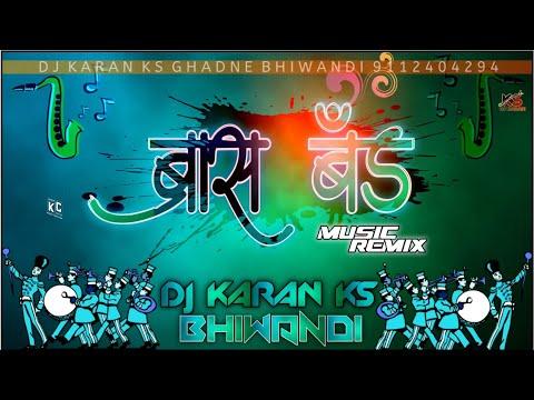 BRASS BAND MUSIC REMIX DJ KARAN KS BHIWANDI