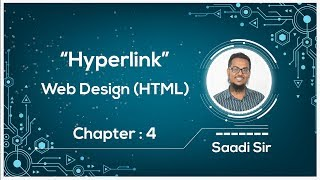 Hyperlink | HSC ICT Chapter 4 | Web Design (HTML) | Saadi Sir
