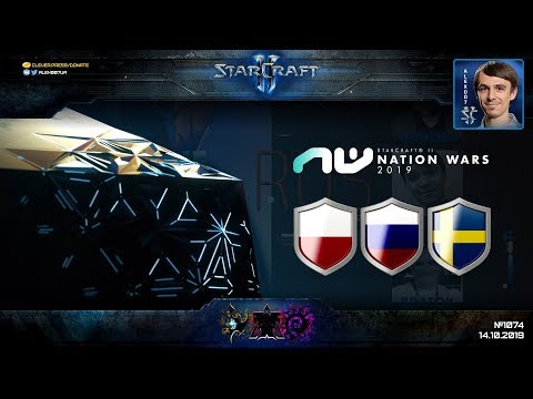 🔥РОССИЯ - ШВЕЦИЯ - ПОЛЬША: Nation Wars 2019 - StarCraft II - Первый этап