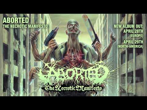 ABORTED - Necrotic Manifesto (ALBUM TRACK)