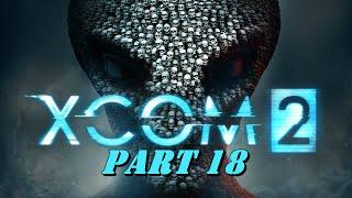 Video Xcom 2 Walkthrough Part 18 - Alien Hunters DLC - No Commentary download MP3, 3GP, MP4, WEBM, AVI, FLV September 2018