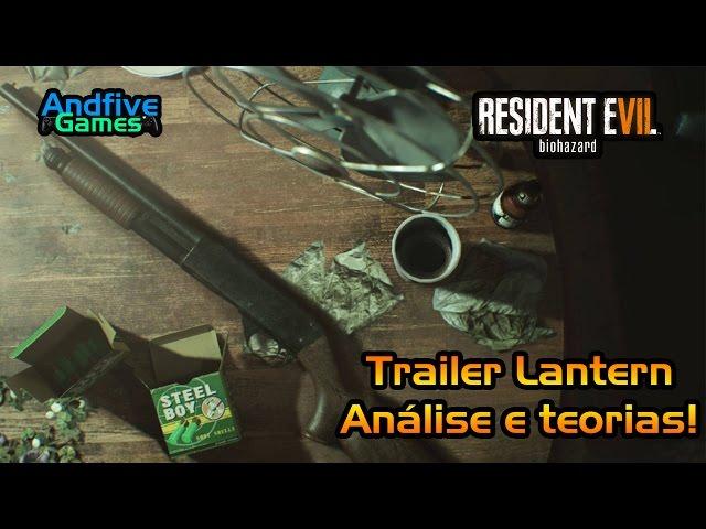 Resident Evil 7 Gameplay Trailer Lantern : Análise e Teorias