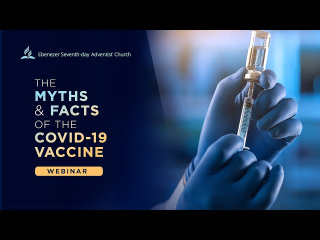 The Myths & Facts of the COVID-19 Vaccine // Health Webinar