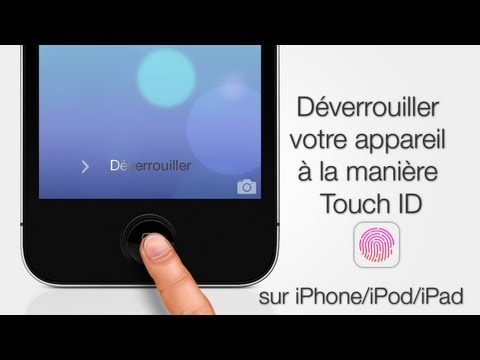 Déverrouiller votre iPhone / iPod Touch / iPad à la manière Touch ID comme l