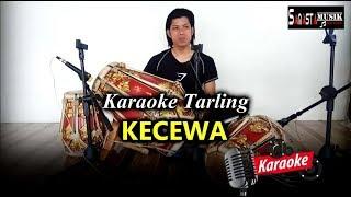 Kecewa - Karaoke + Cover kendang (Lagu Tarling)