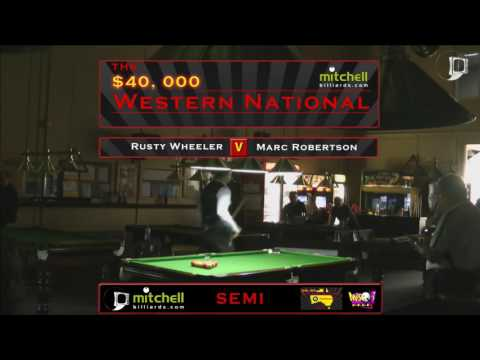 Rusty Wheeler v Marc Robertson | SEMI | Mitchell Billiards Western National 2016