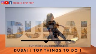 TOP  - things you have to do in Dubai  - My Travel Vlog