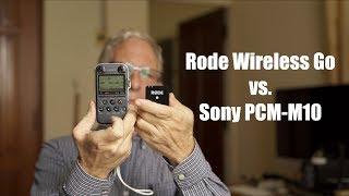 Rode Wireless Go vs. Sony PCM-M10