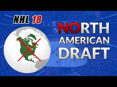 NO NORTH AMERICANS DRAFT! (NHL 18 Fantasy Draft Challenge)