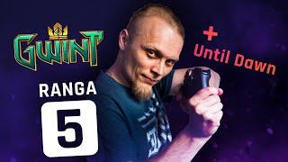 Zapis z live Gwint Ranga 5 + Until Dawn #3 horror !plan !horror