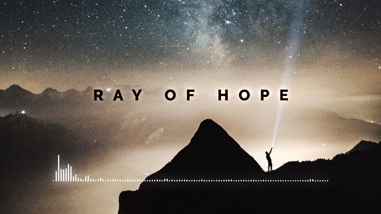 Clau||M - Ray of Hope [Epic / Emotional / Electronic]