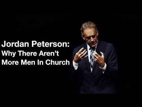 Jordan Peterson | Why There Aren't More Men In Church