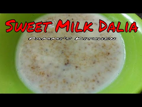 Sweet Milk Dalia Recipe | How To Make Dalia With Milk (In Hindi With English Subtitles)