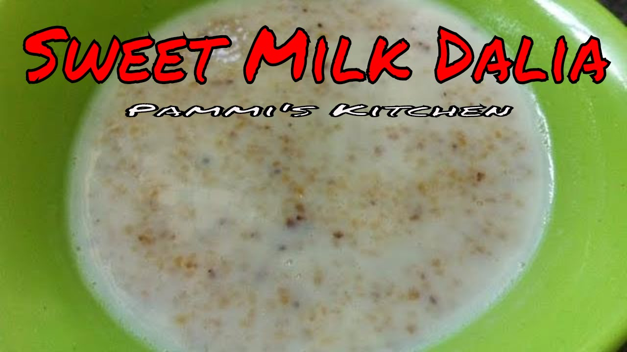 Sweet milk dalia recipe how to make dalia with milk in hindi with sweet milk dalia recipe how to make dalia with milk in hindi with english subtitles forumfinder Image collections