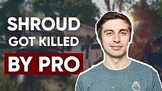 Shroud got killed by a Pro PlayerINCREDIBLE MOMENTPubg PC
