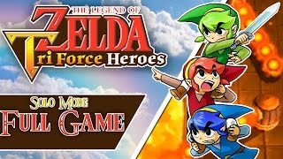 The Legend of Zelda:  Tri Force Heroes Solo Mode Full Game 100% Walkthrough!