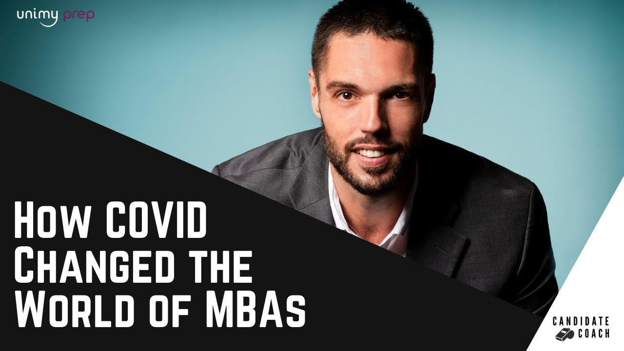 How COVID Changed the World of MBAs: What You Need to Know in 2021