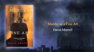 Murder as a Fine Art by David Morrell (book trailer)