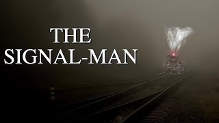 The Signal-Man | The Ghost Story Society #5