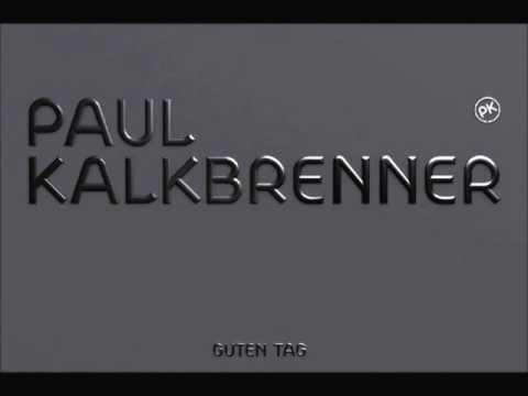 Paul Kalkbrenner - Schwer Verbindlich