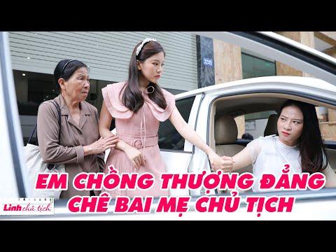 Linh Chủ Tịch #70: Em Chồng Thượng Đẳng Chê Bai Mẹ Chủ Tịch   #Shorts