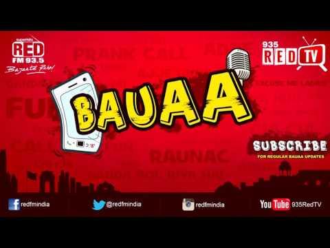 Bauaa On Laal Batti | Baua