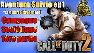 Call Of Duty 2, la guerre Ivernale, campagne Soviétique 1ère partie (Ep1 let's play Fr)