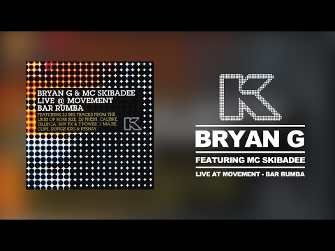 Bryan G Feat. MC Skibadee - Live at Movement, Bar Rumba